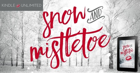 Snow and Mistletoe, Alexa Riley