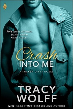 Crash into Me, Tracy Wolff, Shaken Dirty