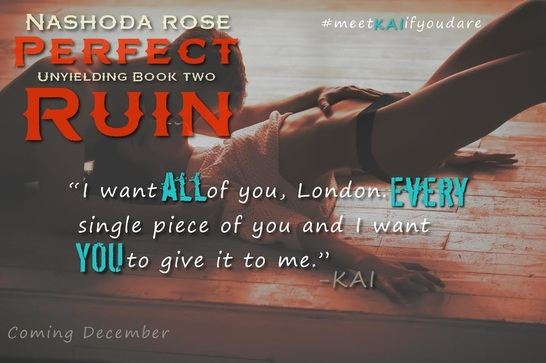 Perfect Ruin, Nashoda Rose, Tear Asunder, Unyielding Series