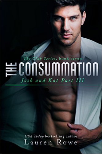 The Consummation (The Club) by Lauren Rowe