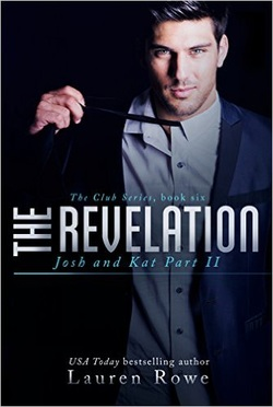 The Revelation (The Club) by Lauren Rowe