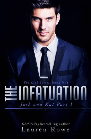 The Infatuation (The Club) by Lauren Rowe