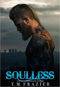 Soulless, King, Tyrant, King Series, Lawless Series, T.M. Frazier,