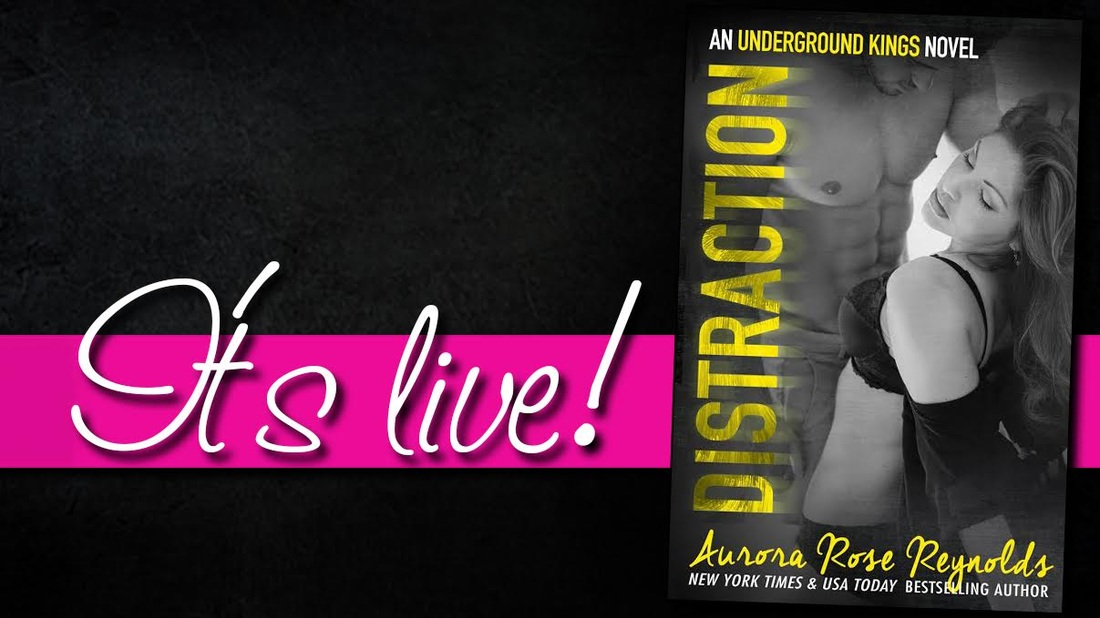 Distraction, Aurora Rose Reynolds, Underground Kings